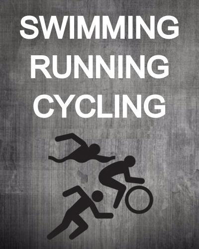 SWIMMING-RUNNING-CYCLING